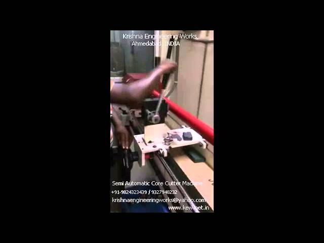 Semi Automatic Core Cutter Machine – Krishna Engineering Works