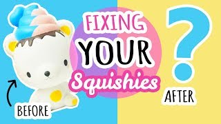 Squishy Makeovers: Fixing Your Squishies #4