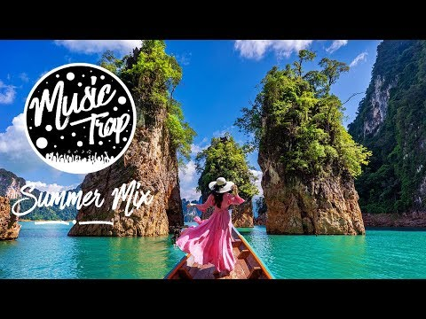 Summer Music Mix 2019 | Best Of Tropical & Deep House Sessions Chill Out #23 Mix By Music Trap - Thời lượng: 2 giờ, 30 phút.