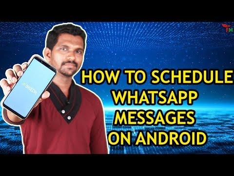 Birthday messages - How to Schedule Whatsapp messages on Android Birthday Wishes  Meeting  Tamil mixer