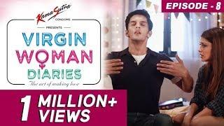 Video Virgin Woman Diaries - The Housewarming | EP 08 | Kabir Sadanand | FrogsLehren | HD MP3, 3GP, MP4, WEBM, AVI, FLV November 2017