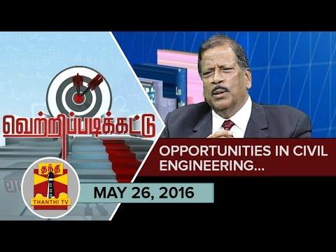 -26-5-2016-Vetri-Padikattu--Tips-and-Guidelines-on-Opportunities-in-Civil-Engineering