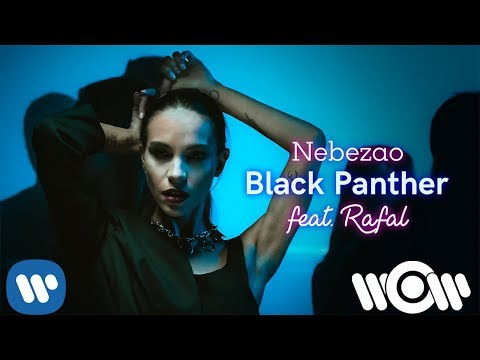 Nebezao - Black Panther (feat. Rafal) | Official Video
