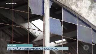 Prédio de antiga Estação Ferroviária é lacrado em Bauru