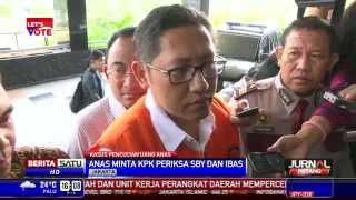 Video Anas Minta KPK Periksa SBY dan Ibas MP3, 3GP, MP4, WEBM, AVI, FLV Oktober 2018