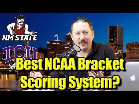 What Is The Best NCAA Bracket Scoring System? #MarchMadness