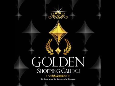 Golden Shopping Calhau, exposição e novo Kinoplex