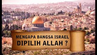 Video Mengapa Bangsa Israel Dipilih Allah? MP3, 3GP, MP4, WEBM, AVI, FLV Mei 2019