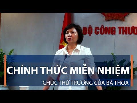 Chính thức miễn nhiệm chức Thứ trưởng của bà Thoa | VTC1 - Thời lượng: 43 giây.