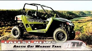 8. ATV Television Latest News - 2014 Arctic Cat Wildcat Trail