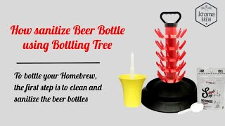 How to Sanitize Beer Bottles using Bottling tree