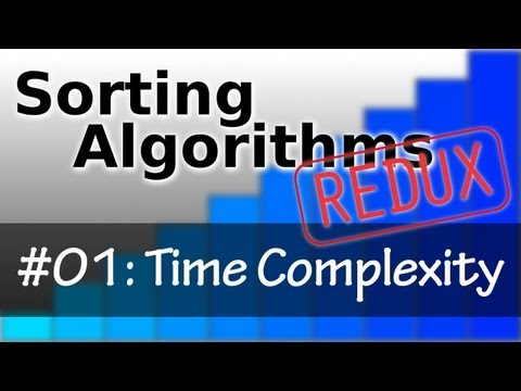 Sorting Algorithms Redux 01: Time Complexity