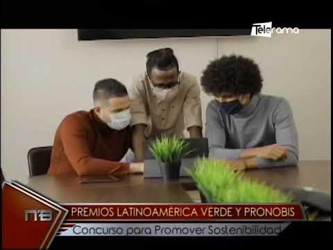 Premios Latinoamérica Verde y Pronobis Concurso para promover Sostenibilidad