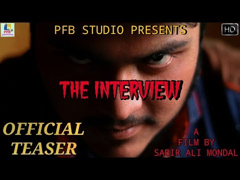 The Interview | Official Teaser | A New Bengali Short Film | Latest Short Film | PFB Studio | 2018