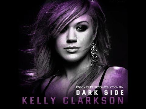 Kelly Clarkson - Dark Side (Audio)