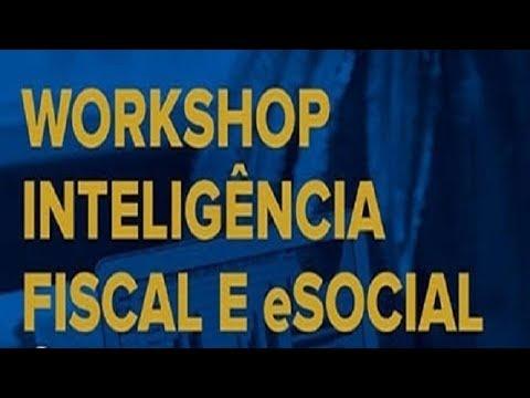 Workshop Inteligência Fiscal e eSocial