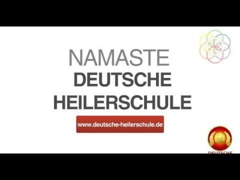 Geistiges Heilen & Quantenheilung - Deutsche Heilerschule München & Akademie