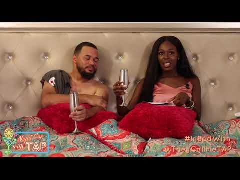 I GOT #InBedWith MY EX!😱|| The NightCap with Tap || Episode 1