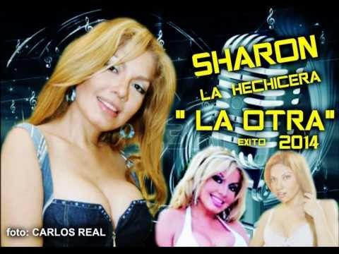 LA OTRA - SHARON LA HECHICERA 2014