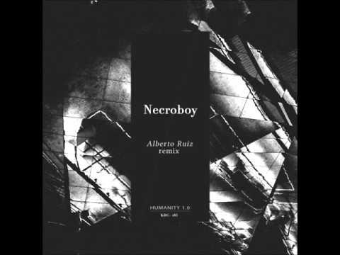 NECROBOY - HUMANITY 1.0 (ORIGINAL MIX / ALBERTO RUIZ REMIX) TEASER