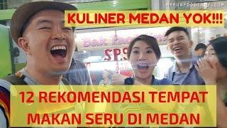 Video Where to Eat in MEDAN? 12 KULINER ENAK MAKNYUS di MEDAN - Kuliner Myfunfoodiary MP3, 3GP, MP4, WEBM, AVI, FLV September 2018