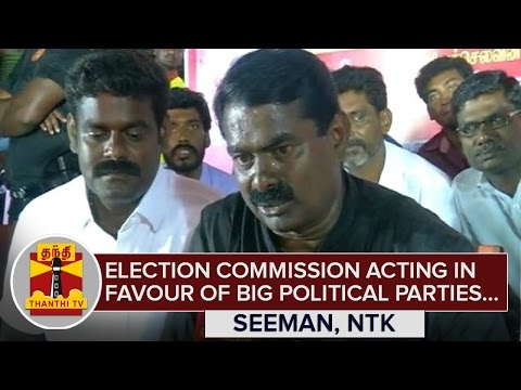 Election-Commission-acting-in-Favour-of-Big-Political-Parties--Seeman-NTK-Chief--Thanthi-TV