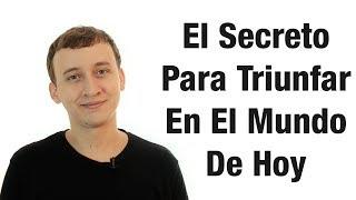 Video: Motivación Personal - El Secreto Para Triunfar En El Mundo De Hoy