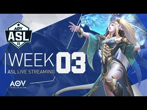 ASL Season 2 - Week #3 - Garena AOV (Arena Of Valor)
