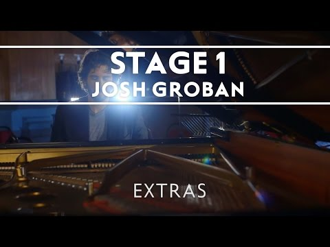 Josh Groban – Stage 1 (Recording A Theater Album) [EXTRAS]