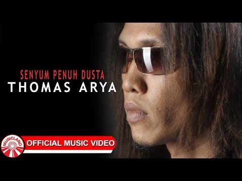 Download Lagu Thomas Arya - Senyum Penuh Dusta [Official Music Video HD] Music Video