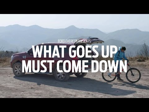 Ford Everest: What Goes Up Must Come Down