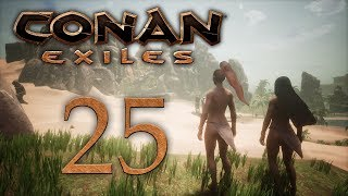 Conan Exiles — прохождение игры на русском — Обратно в пустыню, зачистка и разведка [#25] | PC