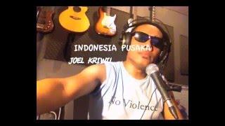 Download Lagu Joel Kriwil - Indonesia Pusaka Mp3