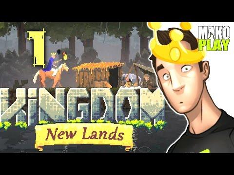 [KINGDOM: New Lands] прохождение | НОВЫЕ ЗЕМЛИ! ► #1 (видео)