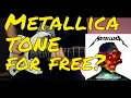 Metallica: Hardwired...To Self-Destruct tone with free amp simulations(VST)