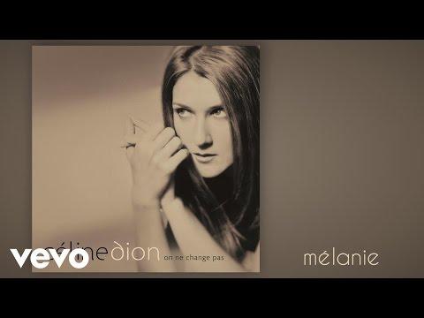 Céline Dion - Mélanie (Audio)