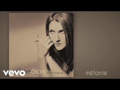 Tekst piosenki Celine Dion - Melanie po polsku