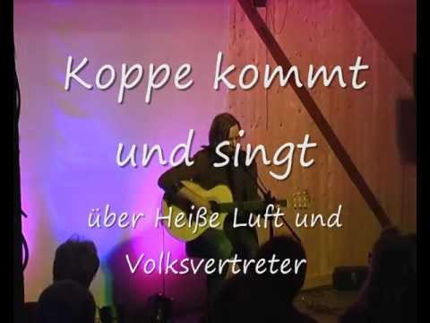 Folklore! Lustige Lieder über Politik, Liedermacher Koppe, Heiße Luft und Volksvertreter
