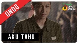 Video UNGU - Aku Tahu | Official Video Clip MP3, 3GP, MP4, WEBM, AVI, FLV November 2017