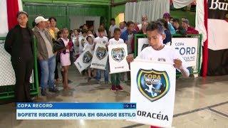 Bofete recebe abertura da Copa Record pela região de Sorocaba