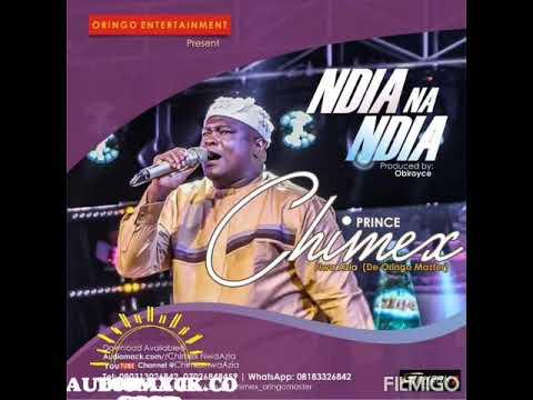 NDIA NA NDIA by chimexnwaAzia produce by Obiroyce
