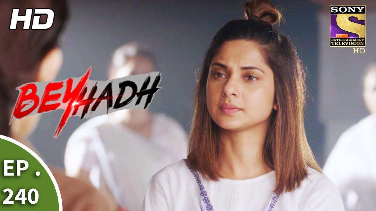 Beyhadh – बेहद – Ep 240 – 11th September, 2017