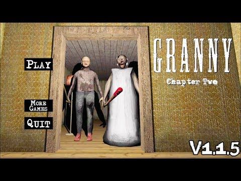 Granny Chapter Two Version 1.1.5 Full Gameplay
