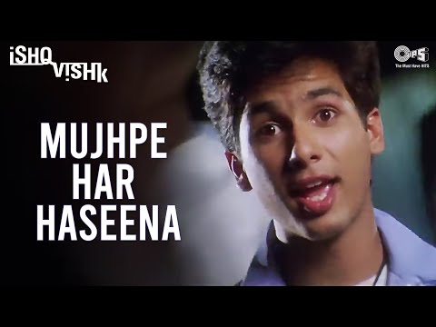 Video Mujhpe Har Haseena - Ishq Vishk | Shahid, Amrita & Shehnaz | Alisha Chinai, Kumar Sanu & Sonu Nigam download in MP3, 3GP, MP4, WEBM, AVI, FLV January 2017
