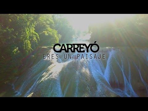 Carreyó - Eres un Paisaje (Video Oficial)