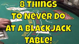 Video 8 Things To Never Do At A Blackjack Table! MP3, 3GP, MP4, WEBM, AVI, FLV Februari 2019