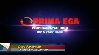Kegoda Ning Lanang ( Desy Paraswati ) | PRIMA EGA ENTERTAINMENT | Sidapurna Tegal