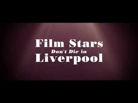 Film Stars Don't Die in Liverpool (UK Trailer)