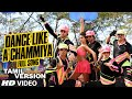 Dance Like a Chammiya Video Song (Tamil Version) | Happy New Year | Shah Rukh Khan