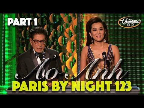 """Paris By Night 123 """"Ảo Ảnh"""" (Full Program - Part 1 of 3) - Thời lượng: 1 giờ, 51 phút."""